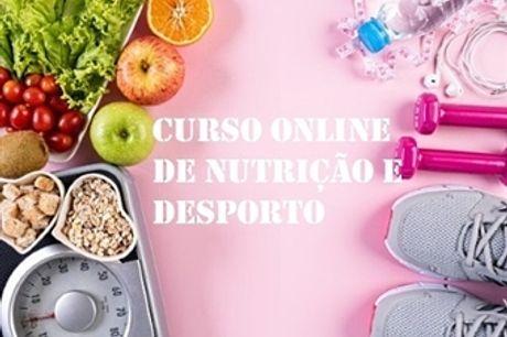 Curso Online de Nutrição e Desporto com a Sociedade Digital | E-Learning 60 Dias por 23€.