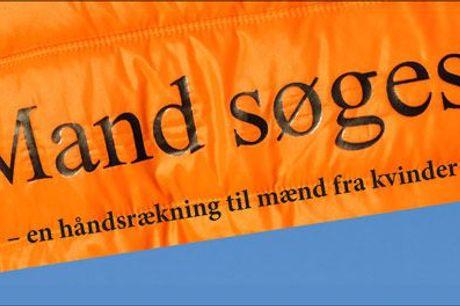 Årets helt store gavehit til manden..  - Bogen MAND SØGES! af Anette Sundby, inkl. fragt, værdi kr. 238
