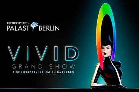 """Revue """"VIVID – Grand Show"""" mit Kopfschmuck von Philip Treacy im Friedrichstadt-Palast (bis zu 42% sparen)"""
