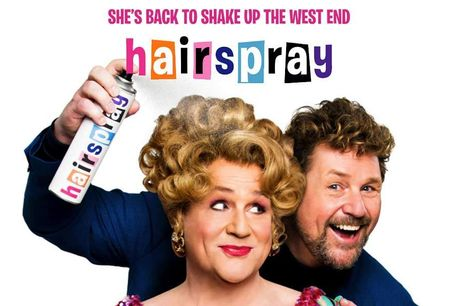 Hairspray at the London Coliseum 	Look who's back! Don't miss Michael Ball reprising his Olivier Award-winning role as Edna Turnblad in Hairspray the Musical. The huge-hearted, smash-hit musical arrives at the magnificent London Coliseum from next April f