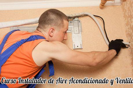 Curso Instalador de Aire Acondicionado y Ventilación para Certificado Profesionalidad