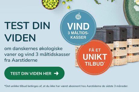 Aarstiderne: Test din viden om danskernes økologiske vaner og vind 3 måltidskasser og få et unikt tilbud