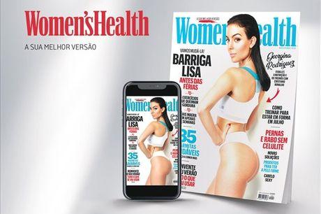Bem-estar e Lifestyle, numa revista dedicada ao universo feminimo. Subscrição anual da Women´s Health (papel + digital) por apenas 16,90€