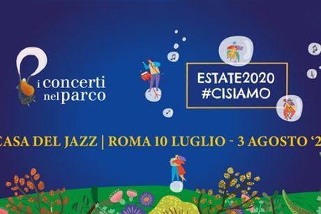 Concerti nel parco - Dal 14 luglio al 3 agosto alla Casa del Jazz, Roma (sconto fino a 41%)