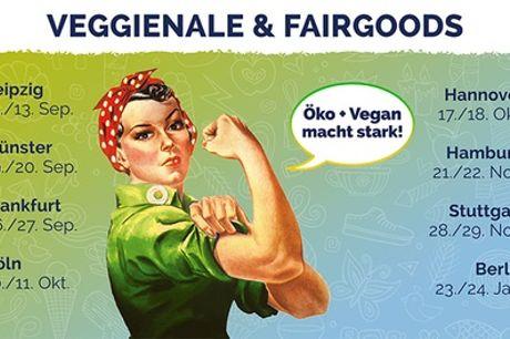 1 Ticket für die Veggienale /FairGoodsMesse vom 12.09.2020 - 24.01.2021 in 8 Städten