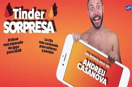 """Entrada al monólogo """"Tinder sorpresa"""" de 4 al 20 de junio en el Teatro Arlequín de Gran Vía"""
