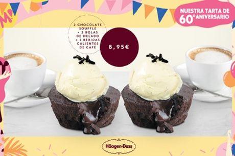 Paga 1 € y luego 8,95 € por 2 Molten Chocolate Soufflé con 2 bolas de helado y 2 bebidas caliente en Häagen Dazs