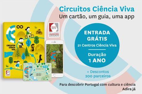 Descubra o país tendo como ponto de partida os 21 Centros Ciência Viva e deixe-se guiar pela curiosidade! Cartão Circuitos Ciência Viva por apenas 45€.