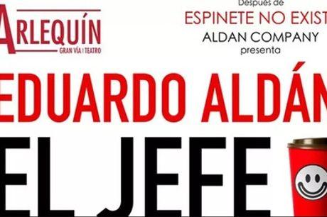 """Entrada a """"El Jefe"""" de Eduardo Aldán del 26 de noviembre al 31 de enero en el Teatro Arlequín"""