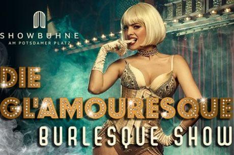 """Ticket für """"Gl'Amouresque"""", Burlesque- und Kabarettshow, ab 18.02. Showbühne Berlin am Potsdamer Platz"""