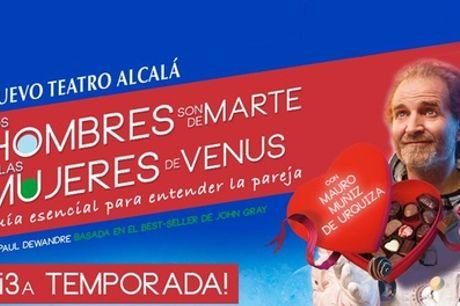 """Entrada a """"Los Hombres son de Marte y las mujeres de Venus"""" del 26 de marzo al 25 de abril en Teatro Alcalá"""