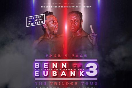 £29 instead of £50 for a standard ticket to see Benn Vs Eubank 3 at The Lancastrian Suite on 17th Oct 2021 - watch the UK's biggest boxing rivalry and save 42%