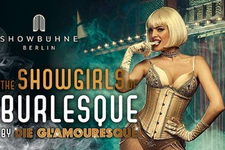 """Ticket für """"Showgirls of Burlesque by Glamouresque"""" ab November 2021 im Theater am Potsdamer Platz (35% sparen)"""