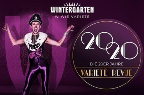 """Sitzplatz-Ticket für die Varieté-Show """"20 20"""" im September & Oktober im Wintergarten Berlin (bis zu 48% sparen)"""