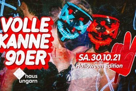 Ticket für die Volle Kanne 90er Halloween-Party am 30.10. ab 22 Uhr im Haus Ungarn (40% sparen)